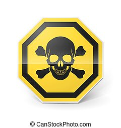 Sign with skull and crossed bones - Shiny metal warning sign...