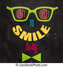 Dont forget to smile Motivational background in vector...