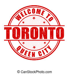 Welcome to Toronto stamp - Welcome to Toronto, Queen City...