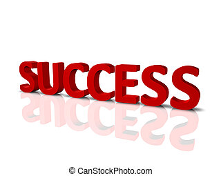 Success - 3D render of the word Success, with reflection and...