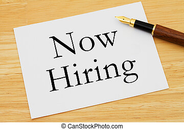 Now Hiring Message, A white card with text of Now Hiring and...