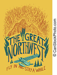 The Great Northwest - A label about the Northwest featuring...