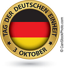 The day of german unity gold label with german flag, vector illustration