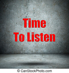 Time To Listen concrete wall