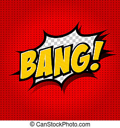 Bang! Comic Speech Bubble, Cartoon - Comic Speech Bubble,...