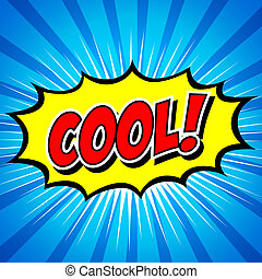 Cool! Comic Speech Bubble, Cartoon - Comic Speech Bubble,...