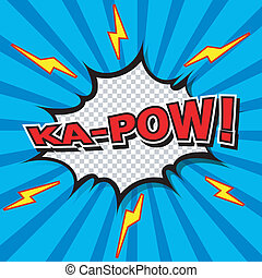 Ka-Pow Comic Speech Bubble, Cartoo - Comic Speech Bubble,...