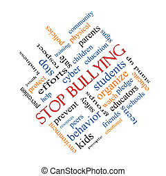 Stop Bullying Word Cloud Concept Angled - Stop Bullying Word...