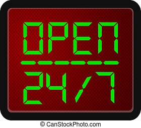 Sign Open 24 Hour 7 day a week
