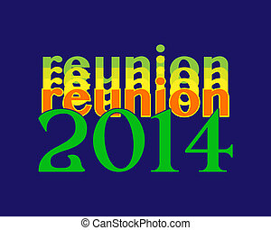 Reunion 2014 words in a colorful design