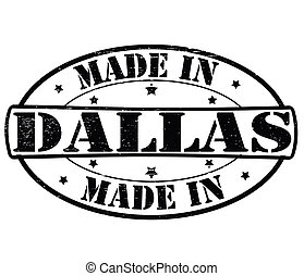 Made in Dallas - Stamp with text made in Dallas inside,...