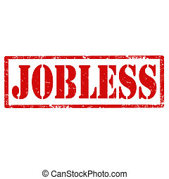 Jobless-stamp - Grunge rubber stamp with text Jobless,vector...