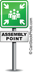 Assembly point sign - Vector illustration of assembly point...