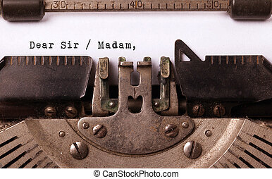 Vintage inscription made by old typewriter, dear sir madam