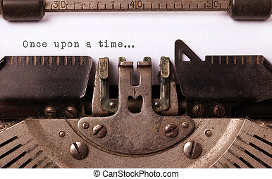 Vintage inscription made by old typewriter, once upon a time...