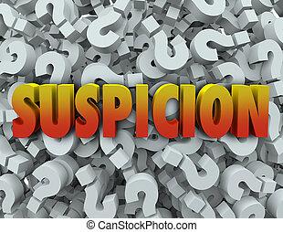 Suspicion Word Question Mark Background Wonder Suspect