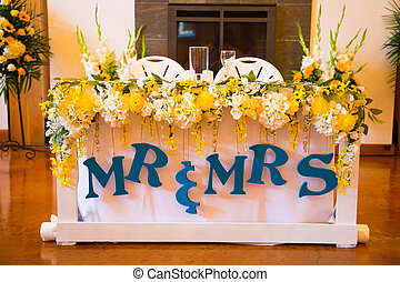 Mr and Mrs Bride and Groom Wedding Table - Wedding reception...
