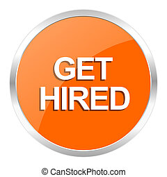get hired orange glossy icon - orange web button