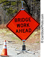orange - bridge work ahead sign