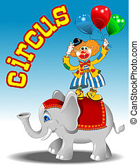 elephant and clown - circus performers - clown with balloons...