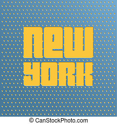 Poster with text New York - Cut-out text New York on the...