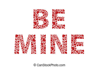 Be Mine - Be mine red love hearts