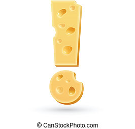 Cheese exclamation mark. Symbol isolated on white.