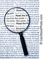 Read the Fine Print - Magnifying glass over document,...