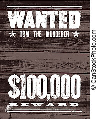 Vector Wanted Poster on Wood Background - Easy to edit...