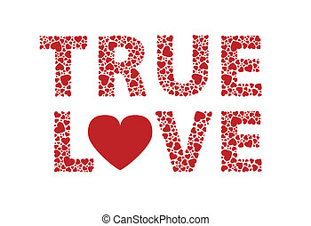 True Love - True love red hearts text