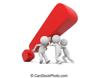 Man with  - Three 3d men pushing red exclamation mark