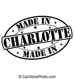 Made in Charlotte - Stamp with text made in Charlotte...