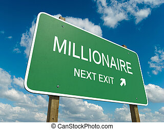 millionaire - Road sign to millionaire with blue sky