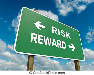 risk reward - Road sign to risk reward with blue sky