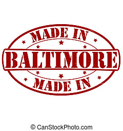 Made in Baltimore - Stamp with text made in Baltimore...