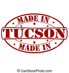Made in Tucson - Stamp with text made in Tucson inside,...