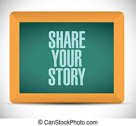 share your story sign message illustration design over a...