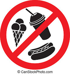 no food and drink sign, fast food danger label, fast food...