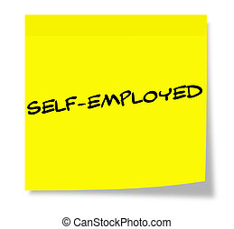 Self-Employed Sticky Note - Self-Employed written on a paper...