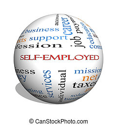 Self-Employed 3D sphere Word Cloud Concept with great terms...