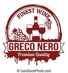 Greco nero wine stamp - Greco nero finest wine grunge rubber...