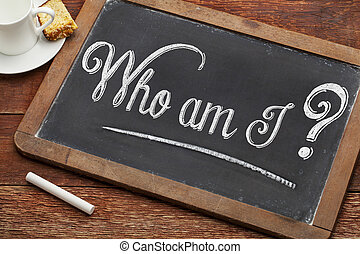 Who am I philosophical question - Who am I ? A philosophical...