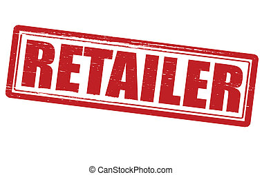 Retailer - Stamp with word retailer inside, vector...