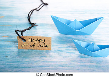 Boats with Happy 4th of July - A Label with Happy 4th of...