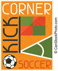 Soccer Conner Kick Retro poster in flat design style