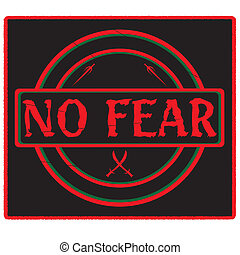 No Fear Stamp Black - A rubber stamp declaring 'No Fear' in...
