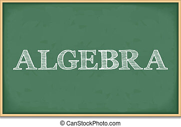 Algebra - The word algebra on blackboard, vector eps10...
