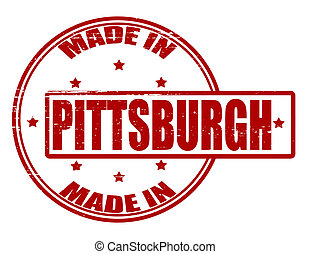 Made in Pittsburgh - Stamp with text made in Pittsburgh...