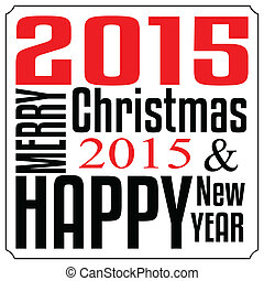 Merry christmas and Happy new year 2015 Typography christmas...