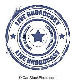 live broadcast stamp - live broadcast grunge stamp with on...